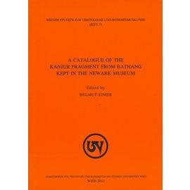 Wiener Studien zur Tibetologie und Buddhismuskunde A Catalogue of the Kanjur Fragment from Bathang kept in the Newark Museum, by Helmut Eimer