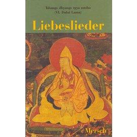 Verlag Wolf Mersch Liebeslieder des 6. Dalai Lama, übersetzt von Dieter Back