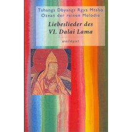 Waldgut Verlag Liebeslieder des 6. Dalai Lama, übersetzt von dieter Back
