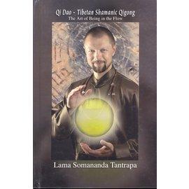 Authorhouse Qi Dao - Tibetan Shamanic Qigong, by Lama Somananda Tantrapa