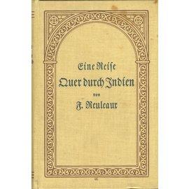 Allgemeiner Verein für Deutsche Literatur Berlin Eine Reise Quer durch Indien im Jahre 1881, von F. Reuleaux