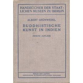 Vereinigung Wissenschaftlicher Verleger Berlin Buddhistische Kunst in Indien, von Albert Grünwedel