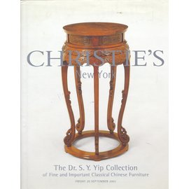 Christie's The Dr. S. Y. Yip Collection of Fine and Important Classical Chinese Furniture, by Christie's