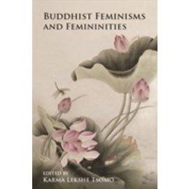 State University of New York Press (SUNY) Buddhist Feminisms and Femininities, ed. by Karma Lekshe Tsomo