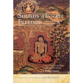 Wisdom Publications Sounds of Innate Freedom: The Indian Texts of Mahamudra, Vol 5, by Karl Brunnhölzl