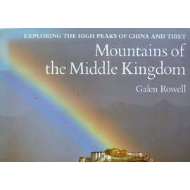 Sierra Club Books San Francisco Mountains of the Middle Kingdom, by Galen Rowell