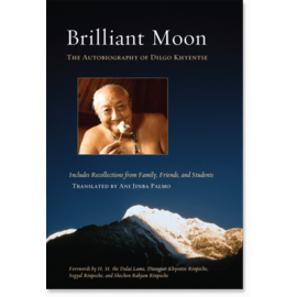 Shambhala Brilliant Moon, The Autobiography of Dilgo Khyentse