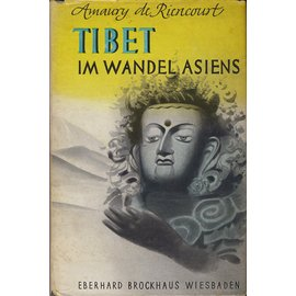 Eberhard Brockhaus, Wiesbaden Tibet im Wandel Asiens, von Amaury de Riencourt