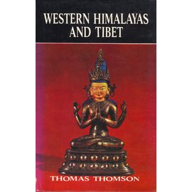 Cosmo Publications Delhi Western Himalayas and Tibet, by Thomas Thomson