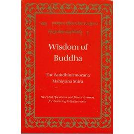 Dharma Publishing Wisdom of Buddha: The Samdhinirmocana Sutra, Mahayana Sutra