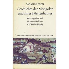 Manesse Bibliothek Geschichte der Mongolen und ihres Fürstenhauses: Sagang Secen, hrg. Walther Heissig