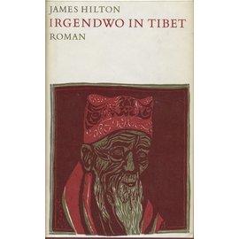 Verlag Stocker Schmid Dietikon Irgendwo in Tibet, Roman von James Hilton