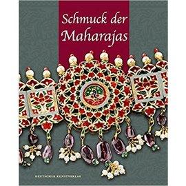 Deutscher Kunstverlag Schmuck der Maharadschas: Aus den Schatzkammern indischer Fürsten, von Hans Weihreter
