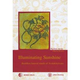 Wandel Verlag Illuminating  Sunshine: Buddhist funeral rites of Avalokiteshvara, by Martin Boord