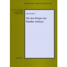 Brepols Die drei Körper des Buddha, von Jens Wilkens