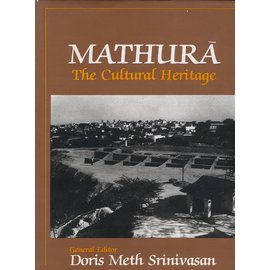 Manohar Mathura: The Cultural Heritage, by Doris Meth Srinivason