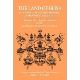 University of Hawai'i Press The Land of Bliss, by Luis O. Gomez