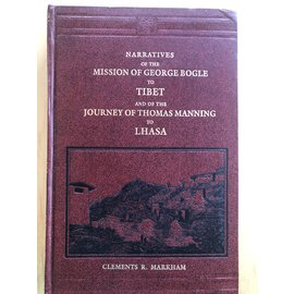Asian Educational Services, Delhi Narratives of the Mission of George Bogle and the Journey of Thomas Manning to Lhasa