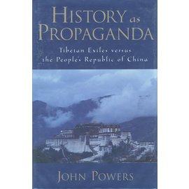 Oxford University Press History as Propaganda, by John Powers