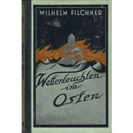 Peter J. Oestergaard Verlag Berlin Wetterleuchten im Osten, von Wilhelm Filchner