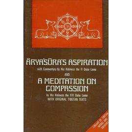 LTWA Aryasura's Aspiration, and: A Meditation on Compassion, by H.H. the 14th Dalai Lama
