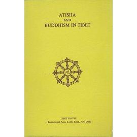 Tibet House, New Delhi Atisha and Buddhism in Tibet, by Doboom Tulku and Glenn H. Mullin