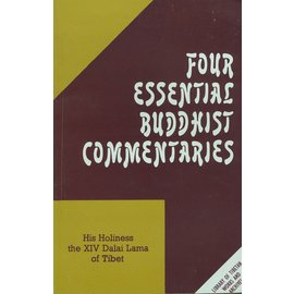 LTWA Four Essential Buddhist Commentaries, by H.H. the XIV Dalai Lama of Tibet