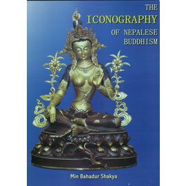 Federation of Handicraft Associations of Nepal The Iconography of Nepalese Buddhism, by Min Bahadur Shakya