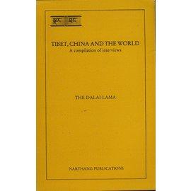 Narthang Publications, Dharamsala Tibet, China and the World, by The Dalai Lama