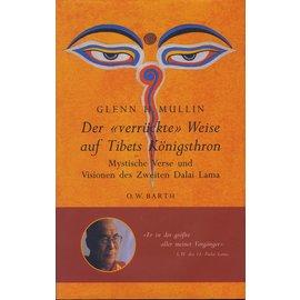 """O.W. Barh Der """"verrückte"""" Weise auf Tibets Königsthron, von Glenn H. Mullin"""