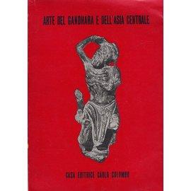 Casa Editrice Carlo Colombo Arte del Gandhara e dell' Asia Centrale: L' Arte del Gandhara in Pakistan