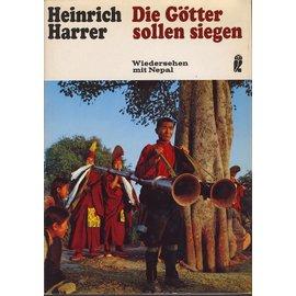 Verlag Ullstein Die Götter sollen siegen: Wiedersehen mit Nepal, von Heinrich Harrer