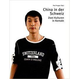 Offizin Verlag Zürich China in der Schweiz: Zwei Kulturen in Kontakt, von Paul Hugger