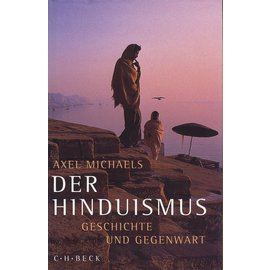 Verlag C. H. Beck Der Hinduismus, Geschichte und Gegenwart, von Axel Michaels
