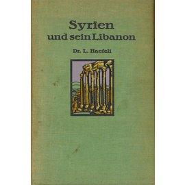 Räber & Cie. Luzern Syrien und sein Libanon, von Dr. L. Haefeli