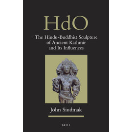 Brill The Hindu-Buddhist Sculpture of Ancient Kashmir and its Influences, John Siudmak