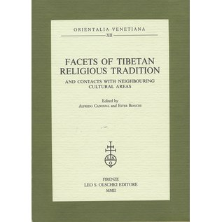 Leo Olschki Editore Facets of Tibetan Religious Tradition, and contacts with neighbouring cultural areas, ed. Alfredo Cadonna, Ester Bianchi