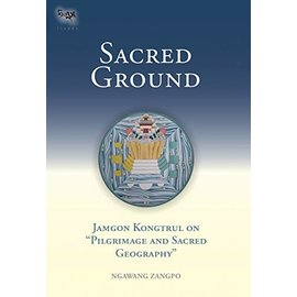 Snow Lion Publications Sacred Ground, by Ngawang Zangpo