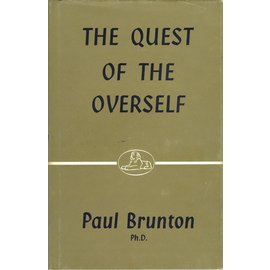 Rider & Company, London The Quest of the Overself, by Paul Brunton