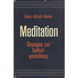 Rascher Verlag Meditation: Übungen zur Selbstgestaltung, von Hans-Ulrich Rieker