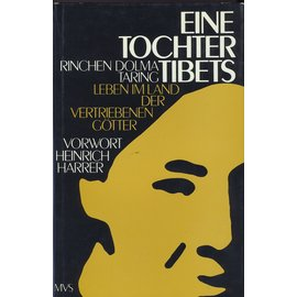 Marion von Schroeder Verlag Eine Tochter Tibets, von Rinchen Dolma Taring