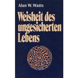 Otto Wilhelm Barth Verlag Weisheit des ungesicherten Lebens, von Alan W. Watts