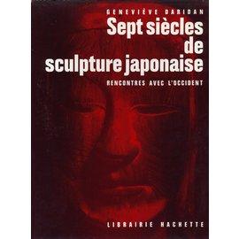 Librairie Hachette Sept Siècles de Sculpture Japonaise, par Geneviève Daridan