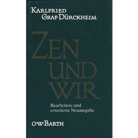 O.W. Barth Zen und Wir, von Karlfried Graf Dürckheim