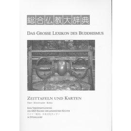 Iudicium Verlag München Das Grosse Lexikon des Buddhismus: Zeittafeln (Tibet, Südostasien, Korea)