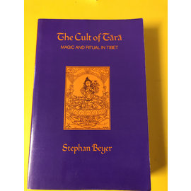 University of California Press The Cult of Tara: Magic and Ritual of Tibet, by Stephan Beyer SC