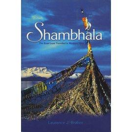 Marshall Cavendish International Shambhala: The Road less traveled in Western Tibet, by Lawrence J. Brahm