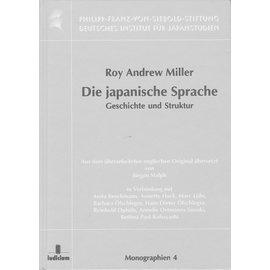 Iudicium Verlag München Die Japanische Sprache: Geschichte und Struktur, von Roy Andrew Miller