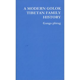 Selfpublishing A Modern Golok Tibetan Family History, by Gangs Phrug