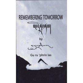 AHP Remembering Tomorrow, by Gu ru 'phrin las